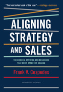 Cover of Aligning Strategy and Sales: The Choices, Systems, and Behaviors that Drive Effective Selling