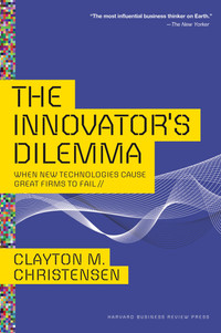 Cover of The Innovators Dilemma