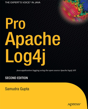 Pro Apache Log4j, Second Edition