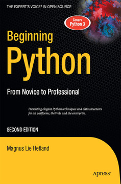 Beginning Python: From Novice to Professional, Second Edition