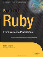 Beginning Ruby: From Novice to Professional, Second Edition
