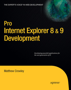 Pro Internet Explorer 8 & 9 Development: Developing Powerful Applications for The Next Generation of IE