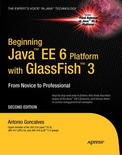 Beginning Java™ EE 6 Platform with GlassFish™ 3