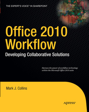 Office 2010 Workflow: Developing Collaborative Solutions