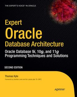 Expert Oracle Database Architecture: Oracle Database 9