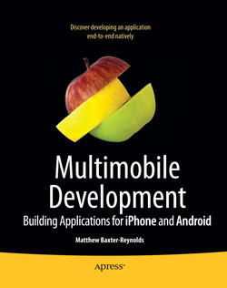 Multimobile Development: Building Applications for the iPhone and Android Platforms