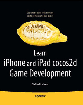 Learn iPhone and iPad cocos2d Game Development