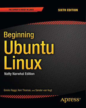 Beginning Ubuntu Linux, Sixth Edition