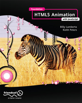 Foundation HTML5 Animation with JavaScript