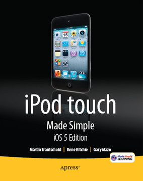 iPod touch Made Simple, iOS 5 Edition
