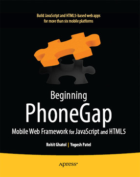 Beginning PhoneGap: Mobile Web Framework for JavaScript and HTML5