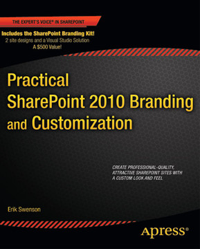 Practical SharePoint 2010 Branding and Customization