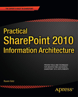 Practical SharePoint 2010 Information Architecture