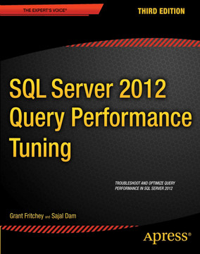 SQL Server 2012 Query Performance Tuning, Third Edition