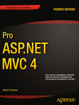 Pro ASP.NET MVC 4, Fourth Edition