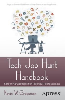 Tech Job Hunt Handbook: Career Management for Technical Professionals