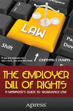 The Employer Bill of Rights: A Manager's Guide to Workplace Law