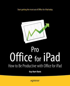 Pro Office for iPad: How to Be Productive with Office for iPad