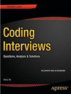 Coding Interviews: Questions, Analysis & Solutions