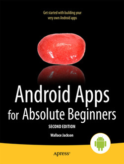 Android Apps for Absolute Beginners, Second Edition