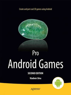 Pro Android Games, Second Edition