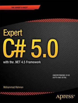 Expert C# 5.0: with the .NET 4.5 Framework