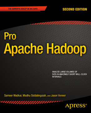 Pro Apache Hadoop, Second Edition