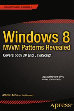 Windows 8 MVVM Patterns Revealed: covers both C# and JavaScript
