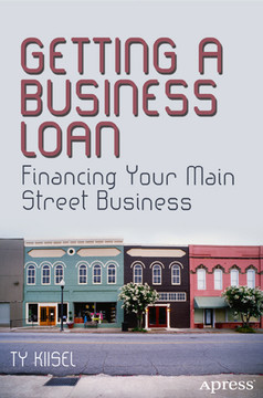 Getting a Business Loan: Financing Your Main Street Business