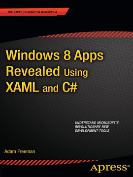 Windows 8 Apps Revealed: Using XAML and C#