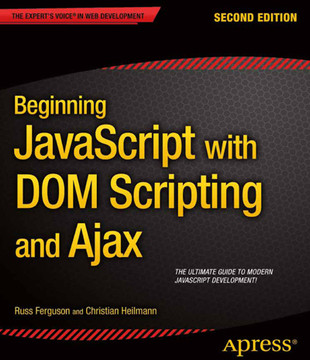 Beginning JavaScript with DOM Scripting and Ajax, Second Edition