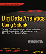 Cover of Big Data Analytics Using Splunk: Deriving Operational Intelligence from Social Media, Machine Data, Existing Data Warehouses, and Other Real-Time Streaming Sources