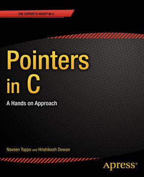 Pointers in C: A Hands on Approach