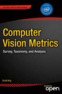 Computer Vision Metrics: Survey, Taxonomy, and Analysis