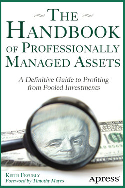 The Handbook of Professionally Managed Assets: A Definitive Guide to Profiting from Pooled Investments