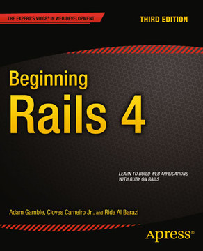 Beginning Rails 4, Third Edition
