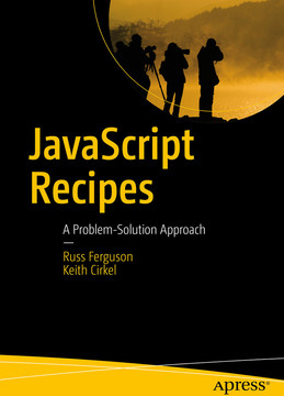 JavaScript Recipes: A Problem-Solution Approach