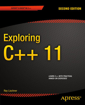 Exploring C++ 11, Second Edition