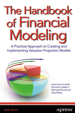 The Handbook of Financial Modeling: A Practical Approach to Creating and Implementing Valuation Projection Models