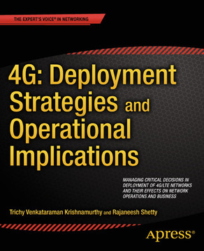 4G: Deployment Strategies and Operational Implications