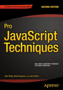Pro JavaScript Techniques, Second Edition