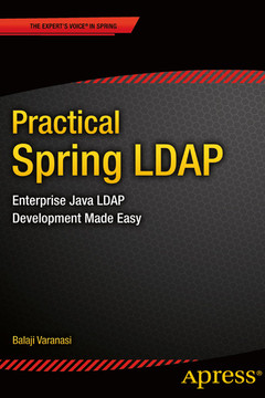 Practical Spring LDAP: Enterprise Java LDAP Development Made Easy