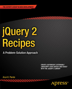 jQuery 2 Recipes: A Problem-Solution Approach
