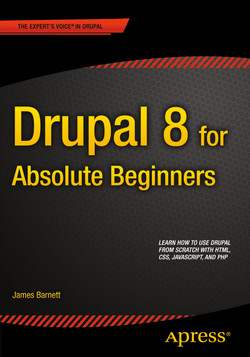 Drupal 8 for Absolute Beginners