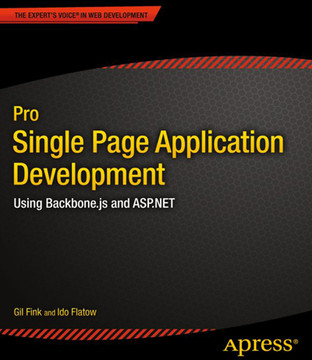 Pro Single Page Application Development: Using Backbone.js and ASP.NET