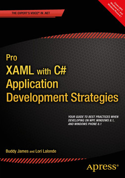 Pro XAML with C#: Application Development Strategies