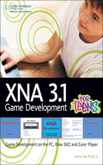 XNA® 3.1 Game Development for Teens: Game Development on the PC, Xbox 360®, and Zune® Player