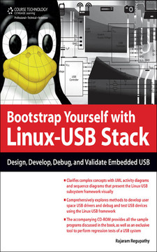 Bootstrap Yourself with Linux-USB Stack: Design, Develop, Debug, and Validate Embedded USB
