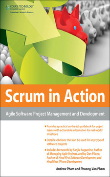 Scrum® in Action: Agile Software Project Management and Development