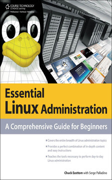 Essential Linux® Administration: A Comprehensive Guide for Beginners